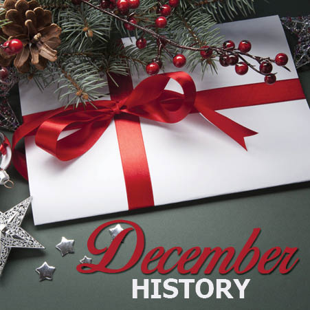 Read our December History facts and brush up on your trivia.